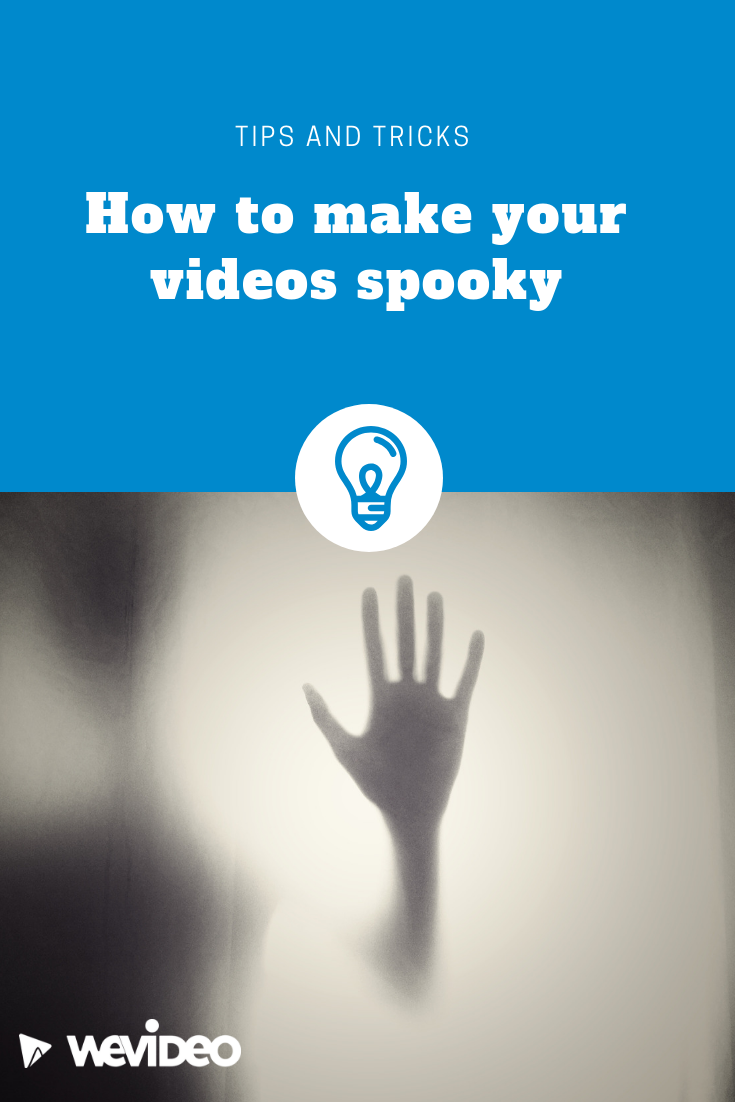 "Permalink to: ""How to make your videos spooky"""