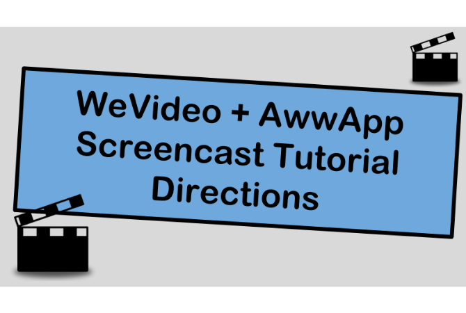 Digital Whiteboard + WeVideo Screencast Tutorial
