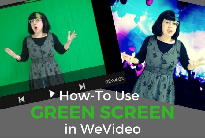 How to use the green screen effect in WeVideo