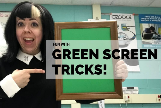 Fun with green screen tricks