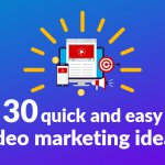 30 quick and easy marketing ideas thumbnail