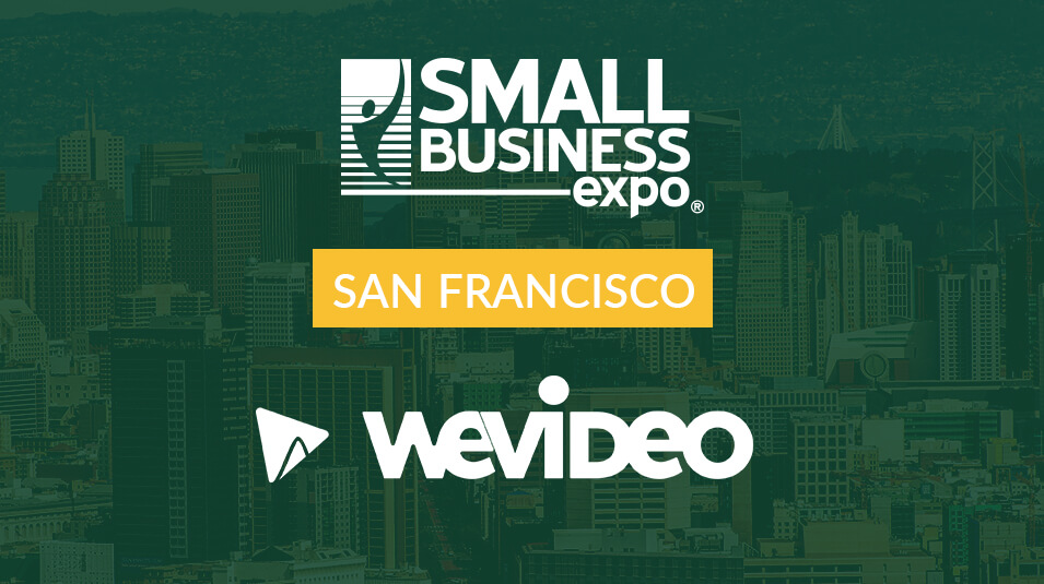 WeVideo at the SF Small Business Expo 2019