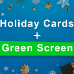 Holiday cards plus green screen