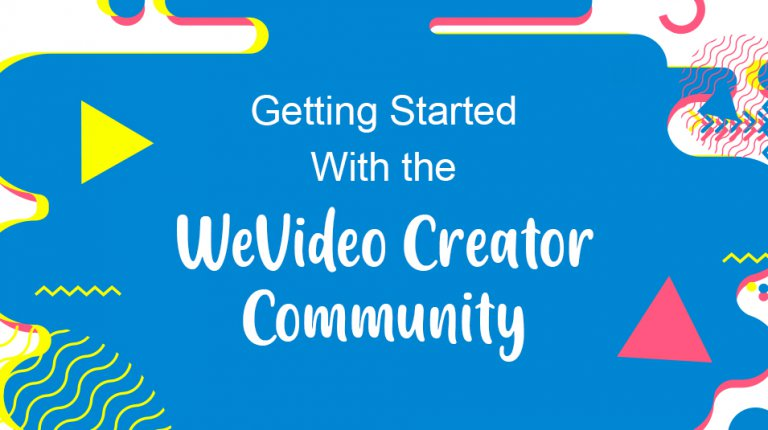 "Permalink to: ""Getting started with the WeVideo Creator Community"""