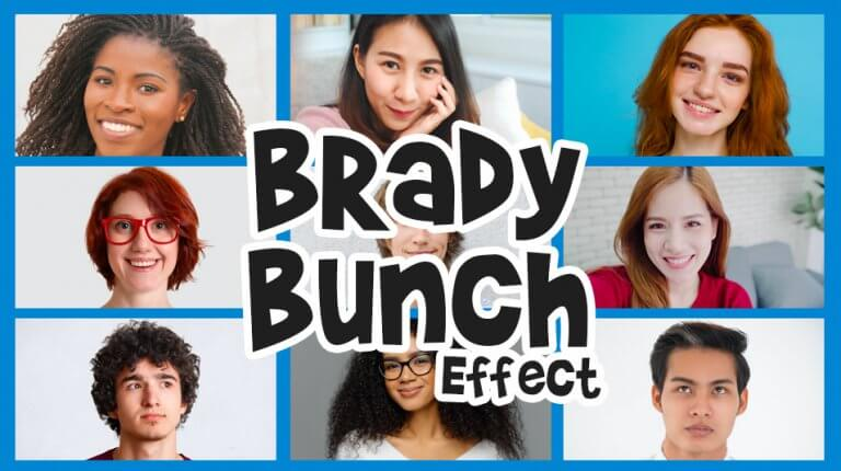 "Permalink to: ""The Brady Bunch Effect"""