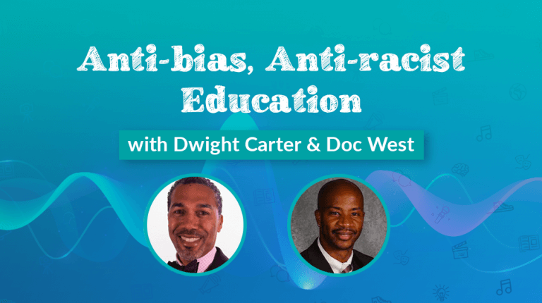 """Permalink to: """"Anti-bias, anti-racist education with Dwight Carter & Doc West"""""""