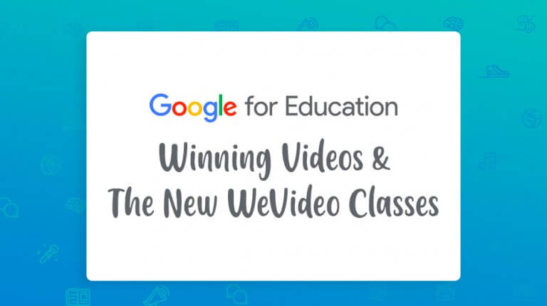 """Permalink to: """"GCE: Winning Videos & New WeVideo Classes Feature"""""""
