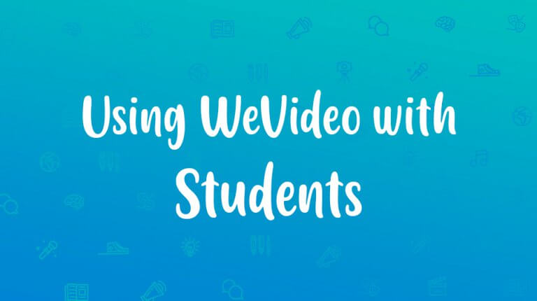 """Permalink to: """"Teachers: Using WeVideo with Students"""""""
